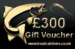 Fishing £300 Gift Voucher - Troutcatchers