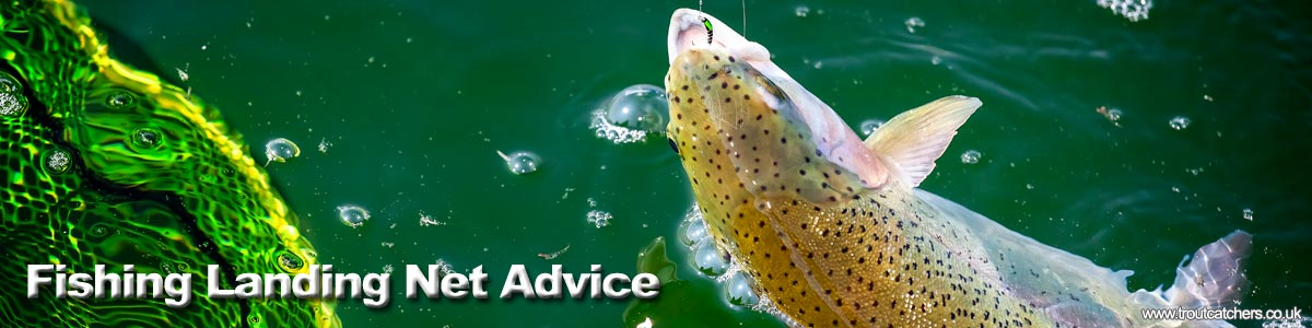 Fishing Landing Net Advice