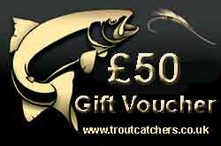 Fishing £50 Gift Voucher - Troutcatchers