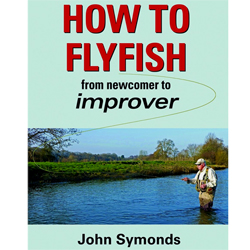 How to Flyfish by John Symonds